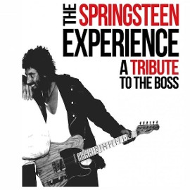 THE SPRINGSTEEN EXPERIENCE - A Tribute to Bruce Springsteen