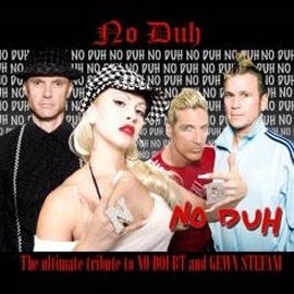 NO DUH - Tribute to No Doubt & Gwen Stefani