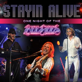 STAYIN' ALIVE - A Tribute to The Bee Gees