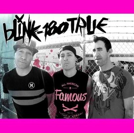 BLINK-180 TRUE - A Tribute to Blink 182