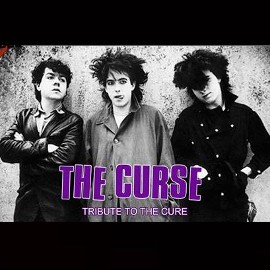 THE CURSE - A Tribute to The Cure