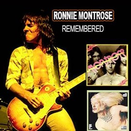 MONTROSE REMEMBERED - A Tribute to Ronnie Montrose