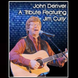 THE  MUSIC OF JOHN DENVER - A Tribute to John Denver