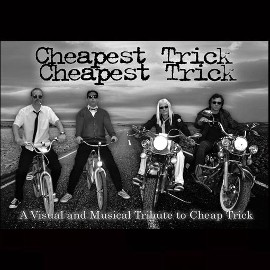 CHEAPEST TRICK - A Tribute to Cheap Trick