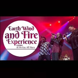 AL McKAY's EWF EXPERIENCE - A Tribute to Earth, Wind & Fire