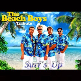 SURF'S UP - A Tribute to The Beach Boys